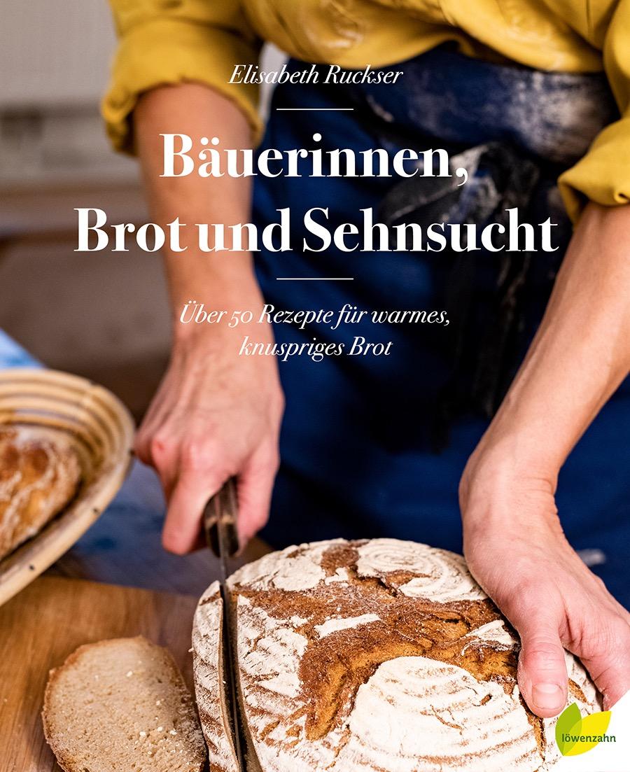 Buchrezension: Bäuerinnen, Brot und Sehnsucht